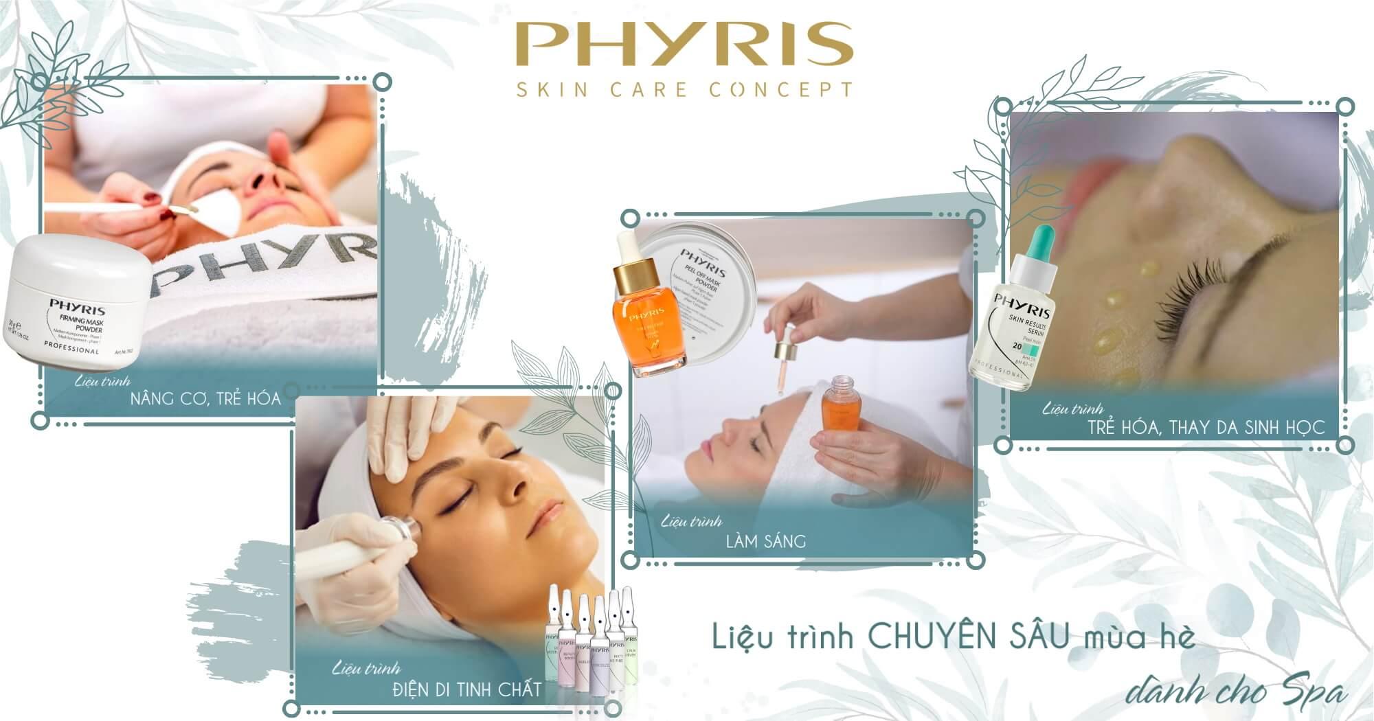 Các sản phẩm PHYRIS đều có thể áp dụng vào các Liệu trình Chăm sóc da hiện đại.