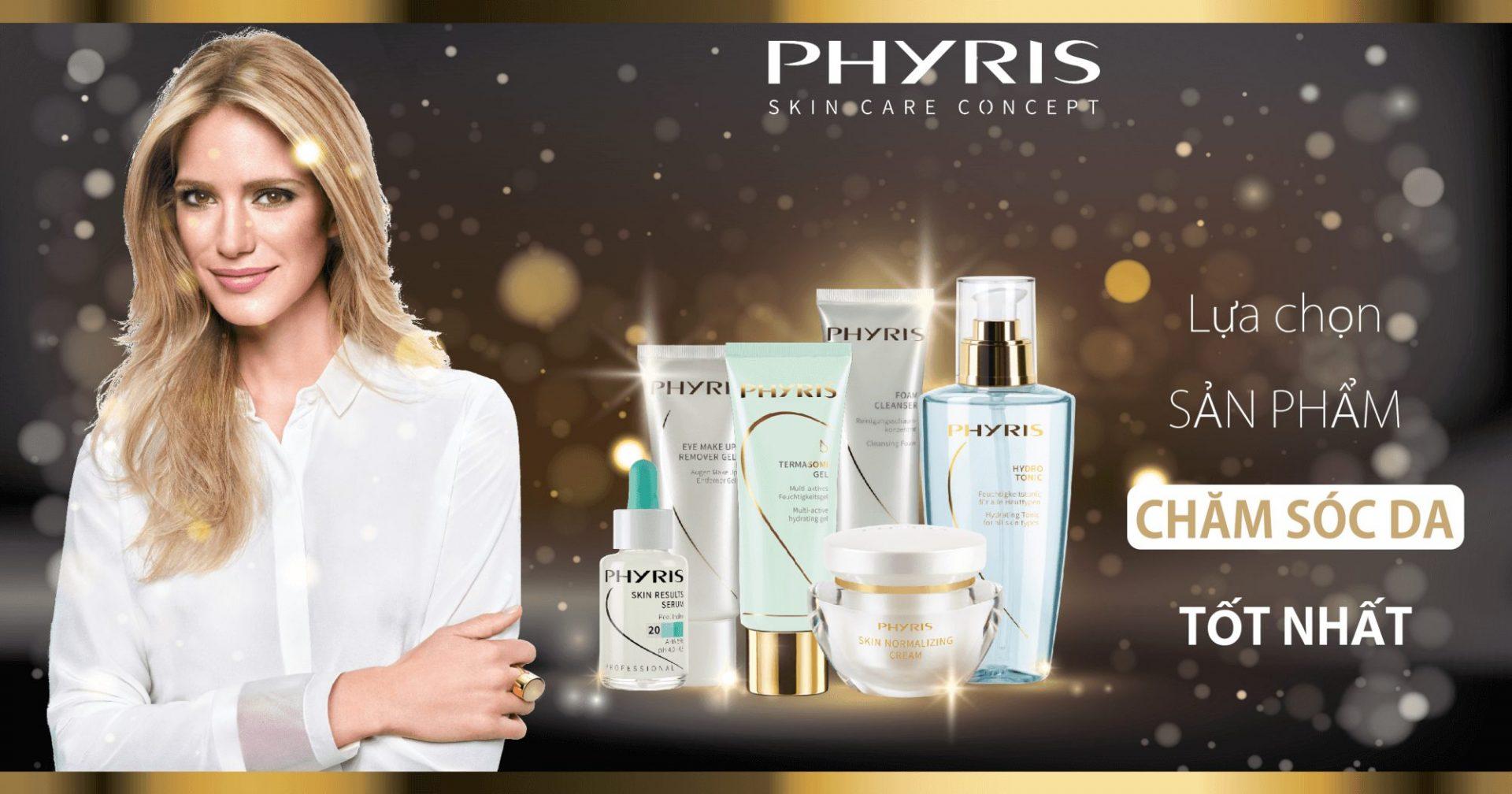 PHYRIS - Sản phẩm chăm sóc da tốt nhất thuộc hàng top.